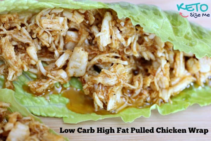 Keto Pulled Chicken Wraps- Who says low carb can't taste delicious?! Low carb high fat, keto, atkins friendly recipes. pulled chicken, low carb bbq sauce, bbq without a bun. | ketosizeme.com