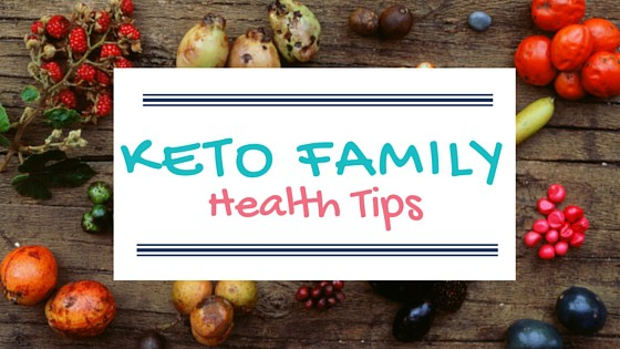 Keto Family Health Tips text