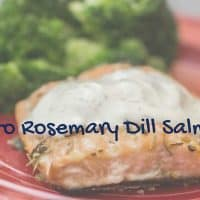 Keto Rosemary Dill Salmon on a plate with broccoli