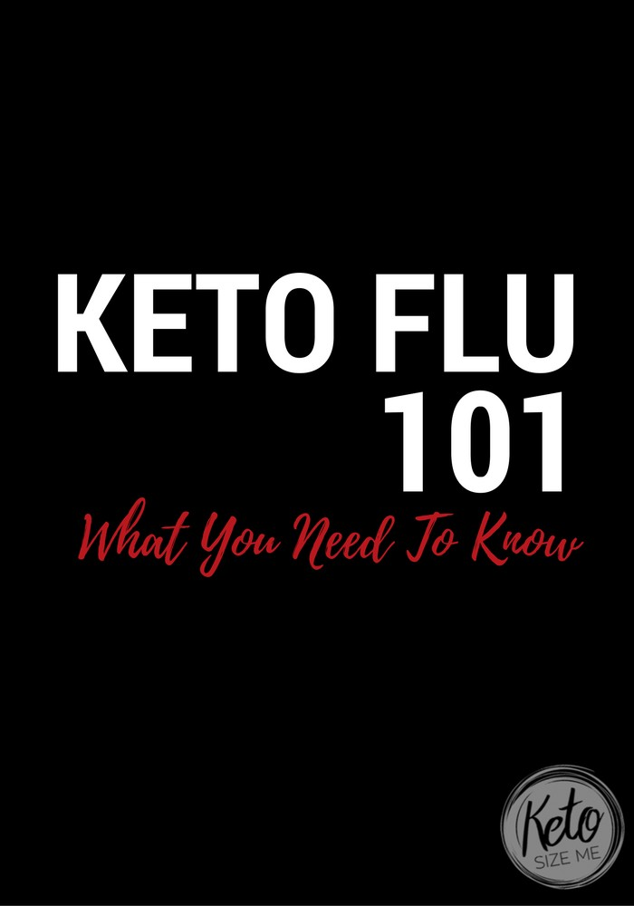 Keto Flu 101 - Everything You Need To Know About Keto Flu